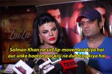 LMAO: Rakhi Sawant Claims Salman Khan's 'Rape' Comment Was Dubbed