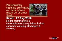 Watch: Parliamentary Panel Report Blames Encroachment for Chennai Floods