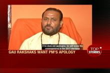 News 360: Gau Rakshaks Want PM's Apology