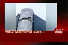 News360: Cyclone Vardah Weakens After Making Landfall