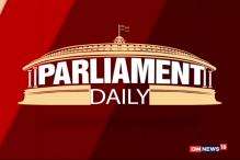 Watch: Parliament Daily With Pallavi Ghosh