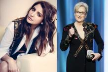 Anushka Praises Meryl Streep's Speech; Says Actor Are by Nature Liberal