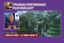 Prabhas' Performance Is The Highlight of Baahubali 2: Rajeev Masand