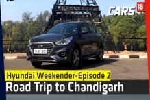 Hyundai Weekender (Part 2) | Hyundai Verna Goes to Chandigarh | Road Trip India