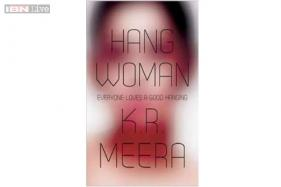 KR Meera's 'Hang Woman' is a complex read