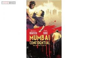 'Mumbai Confidential' depicts the city's dark side with brilliance