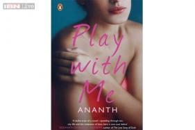 Ananth's 'Play with Me' seeps you in and doesn't let go