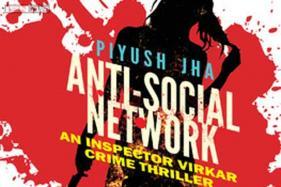 Anti-Social Network - Another potboiler by Piyush Jha in Mumbaistan series
