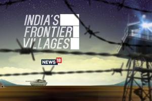 India's Frontier Villages | #FrontierVillages