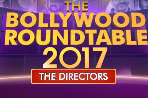 The Bollywood Roundtable 2017: Rajeev Masand In Conversation With The Year's Best Directors