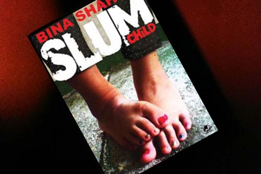 Bina Shah's 'Slum Child' is a compelling story
