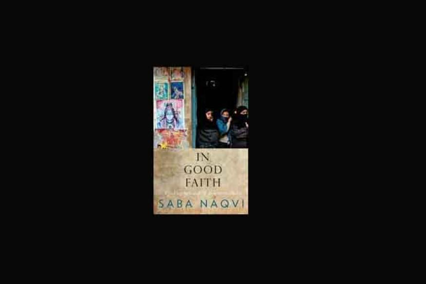 Excerpt: 'In Good Faith' by Saba Naqvi