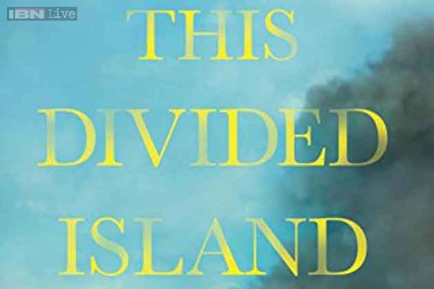 'This Divided Island' by Samanth Subramanian is humane and harrowing