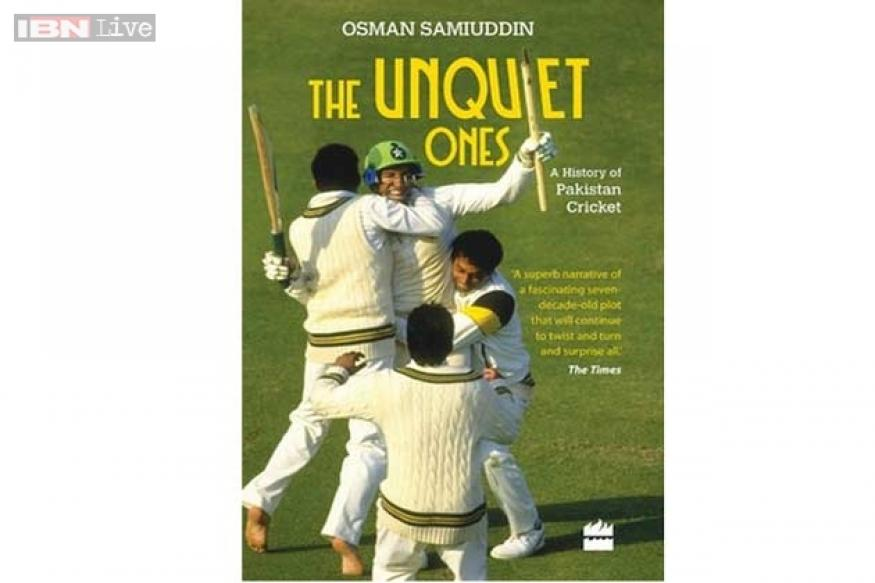 The Unquiet Ones: Context sets the tone in Osman Samiuddin's chronicle of Pakistan and its cricket
