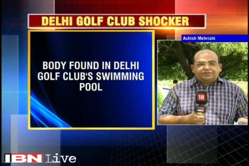 Body found in swimming pool of delhi golf club case for Show pool status not found