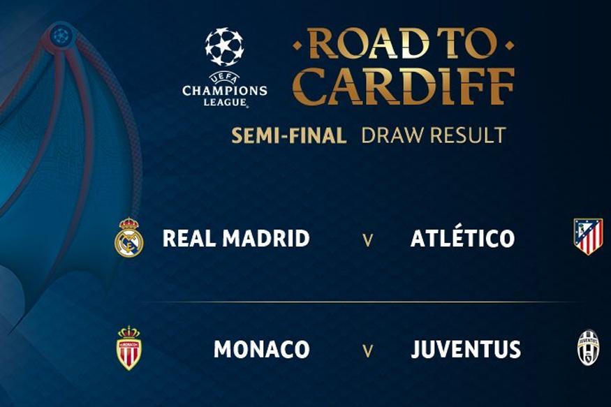 UEFA Champions League: Madrid Derby, Monaco-Juventus Face Off In Semis